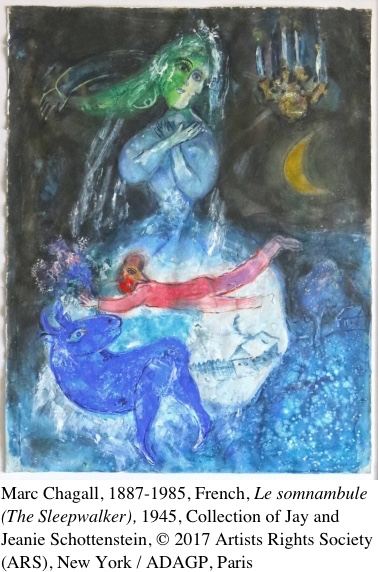 La Somnambule, 1945, by Marc Chagall, Collection of Jay and Jeanie Schottenstein, © 2017 Artists Rights Society (ARS), New York / ADAGP, Paris